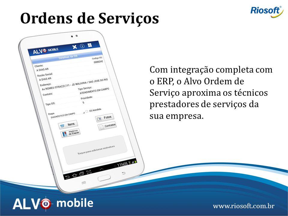 Ordens de Serviços Com integração completa com o ERP, o Alvo Ordem de Serviço aproxima os técnicos prestadores de serviços da sua empresa.