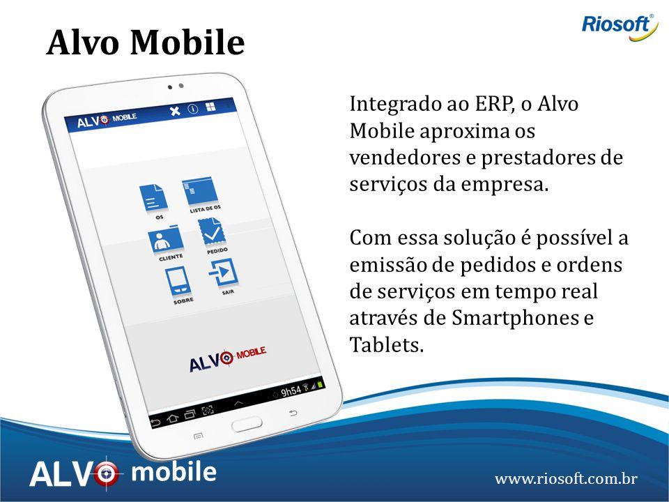 Alvo Mobile Integrado ao ERP, o Alvo Mobile aproxima os vendedores e prestadores de serviços da empresa.