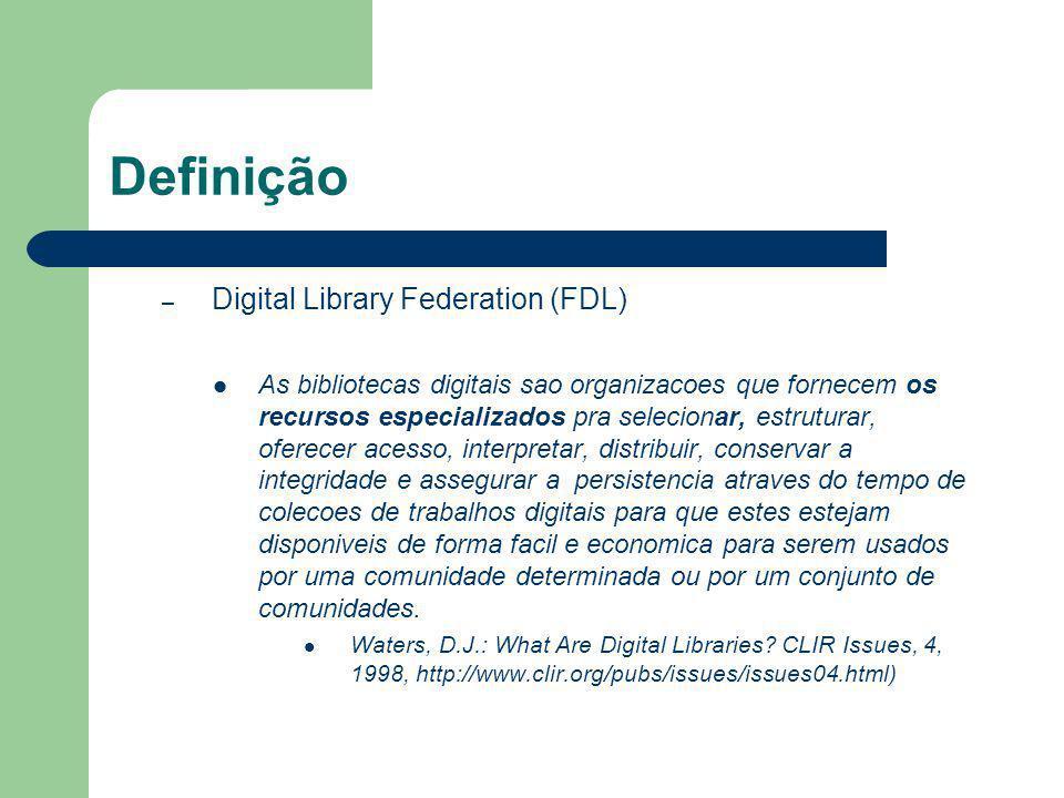 Definição Digital Library Federation (FDL)