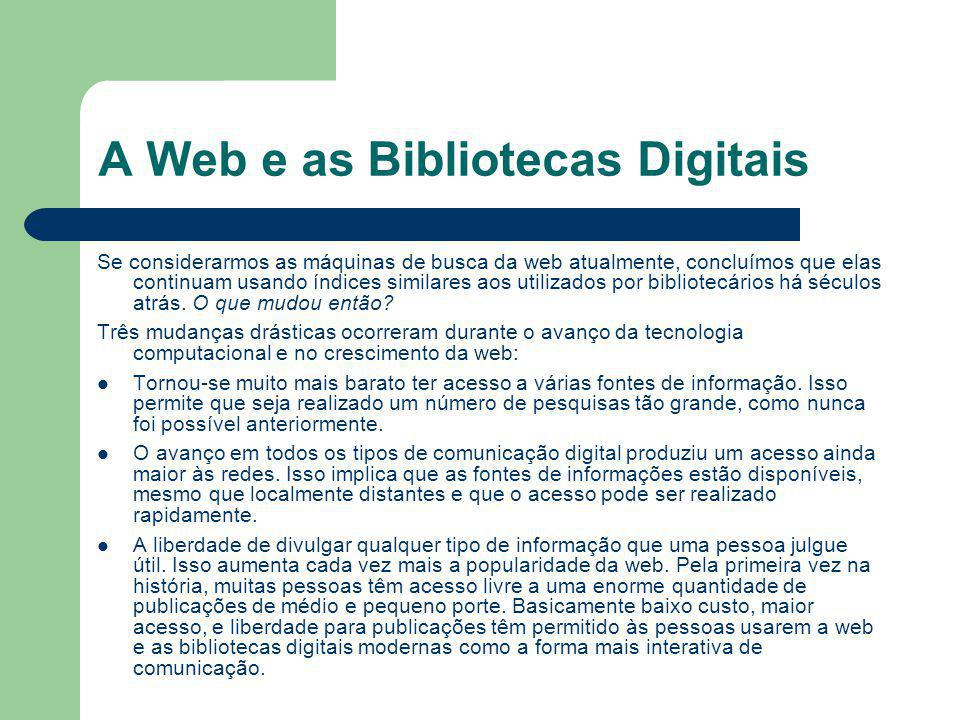 A Web e as Bibliotecas Digitais
