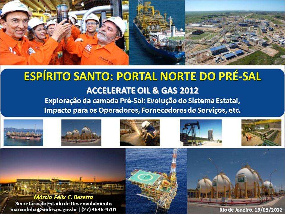 ESPÍRITO SANTO: PORTAL NORTE DO PRÉ-SAL