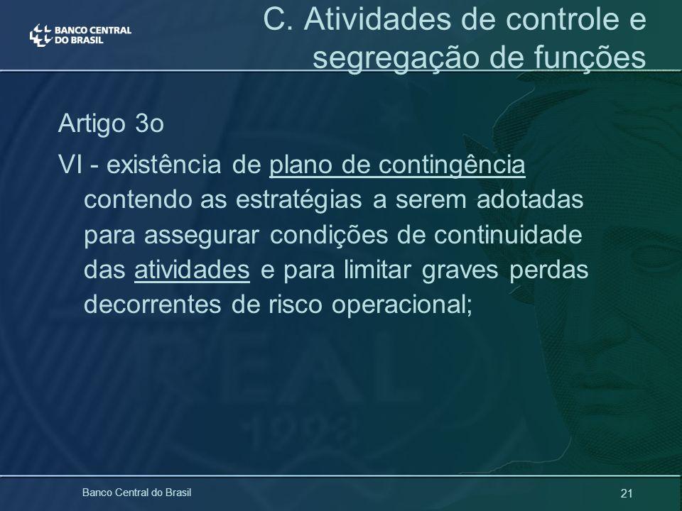 C. Atividades de controle e segregação de funções