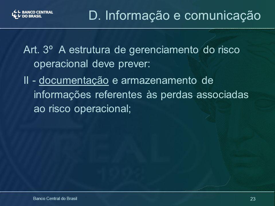 D. Informação e comunicação
