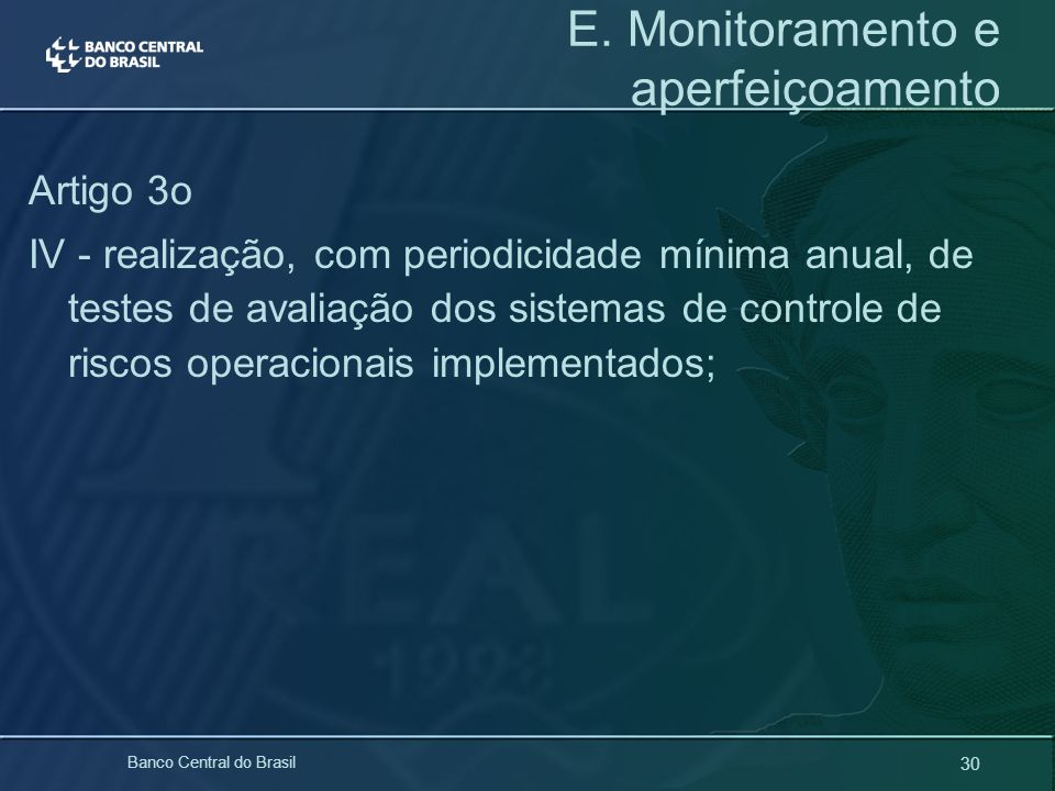 E. Monitoramento e aperfeiçoamento