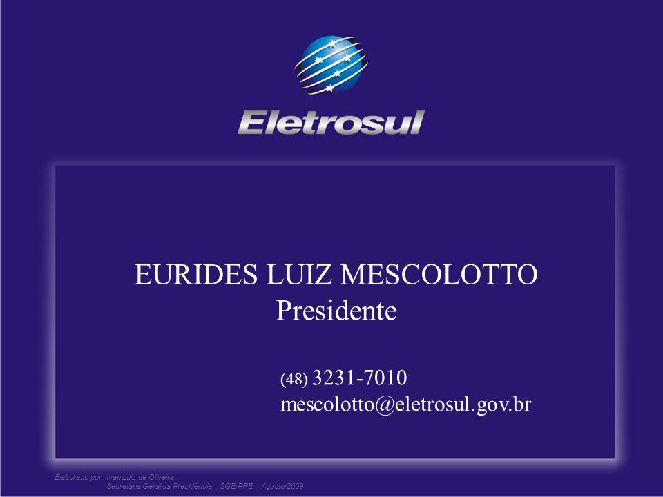 EURIDES LUIZ MESCOLOTTO