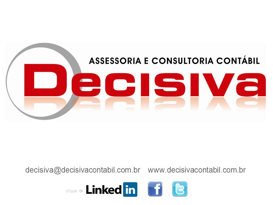 decisiva@decisivacontabil.com.br www.decisivacontabil.com.br clique