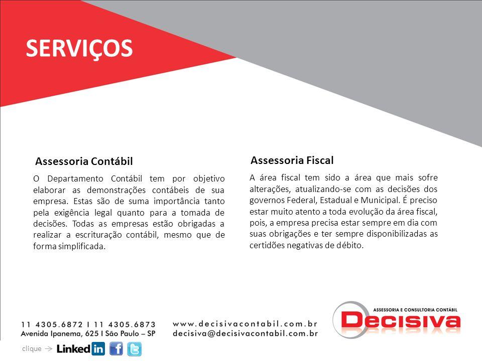 SERVIÇOS Assessoria Contábil Assessoria Fiscal