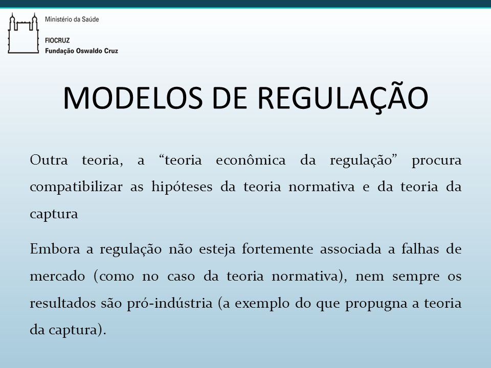 MODELOS DE REGULAÇÃO