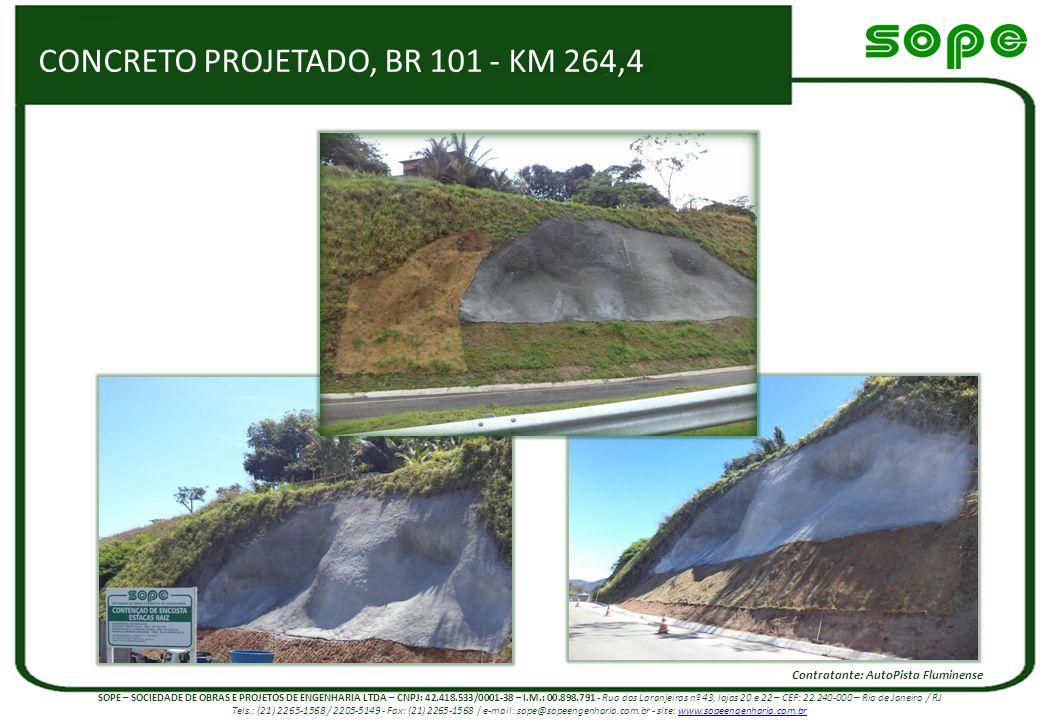 CONCRETO PROJETADO, BR 101 - KM 264,4