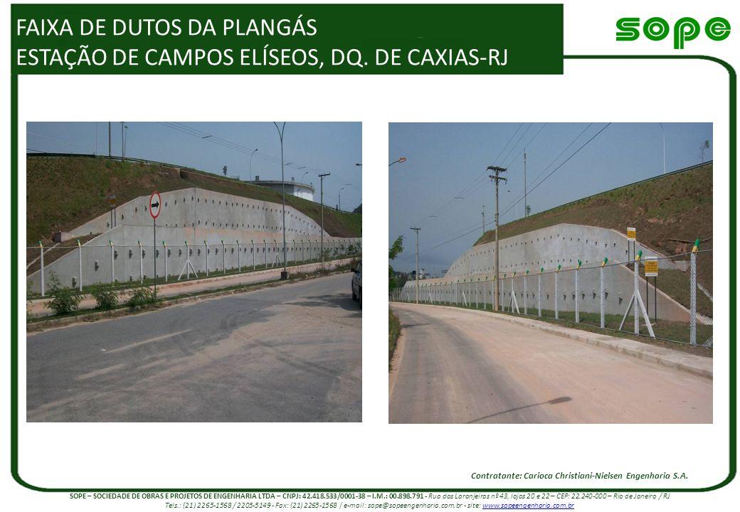 FAIXA DE DUTOS DA PLANGÁS ESTAÇÃO DE CAMPOS ELÍSEOS, DQ. DE CAXIAS-RJ