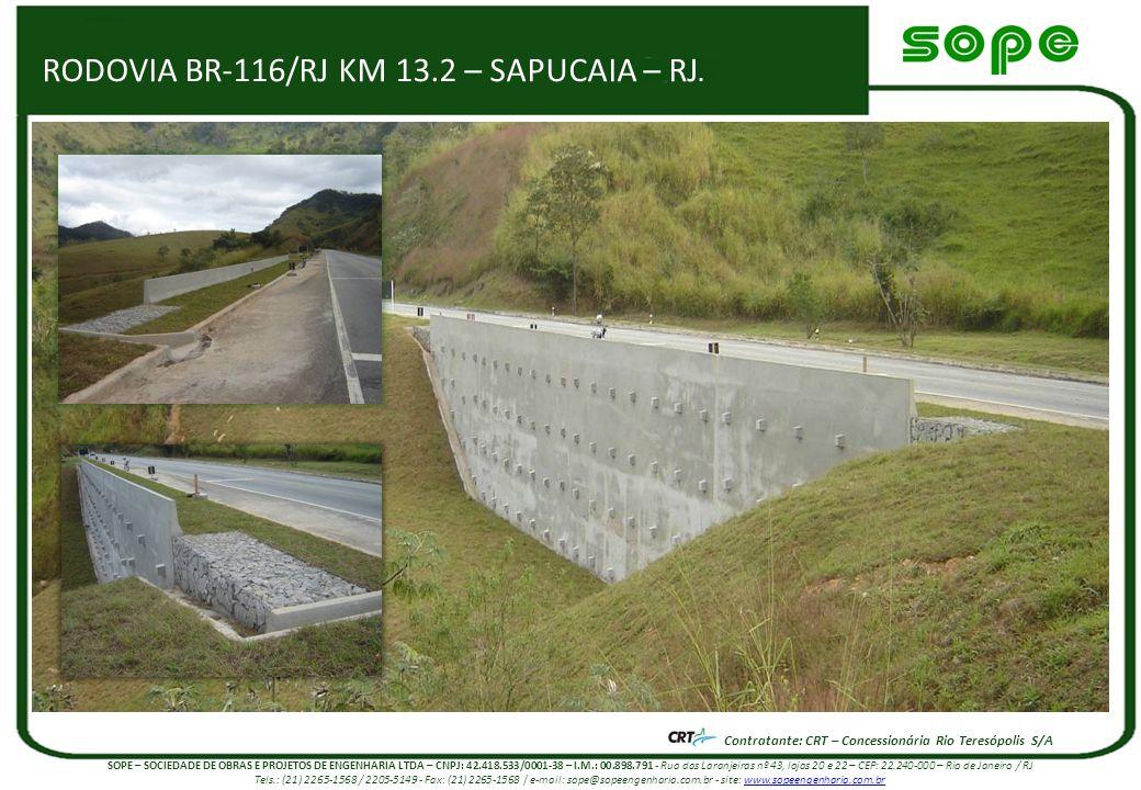 RODOVIA BR-116/RJ KM 13.2 – SAPUCAIA – RJ.