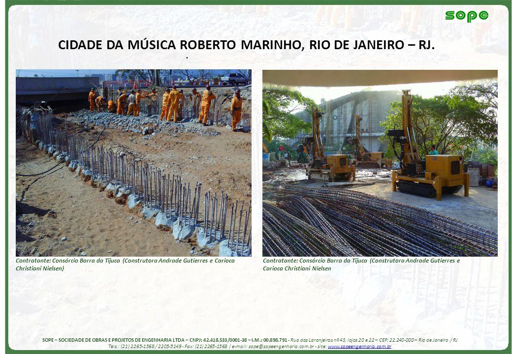 CIDADE DA MÚSICA ROBERTO MARINHO, RIO DE JANEIRO – RJ.