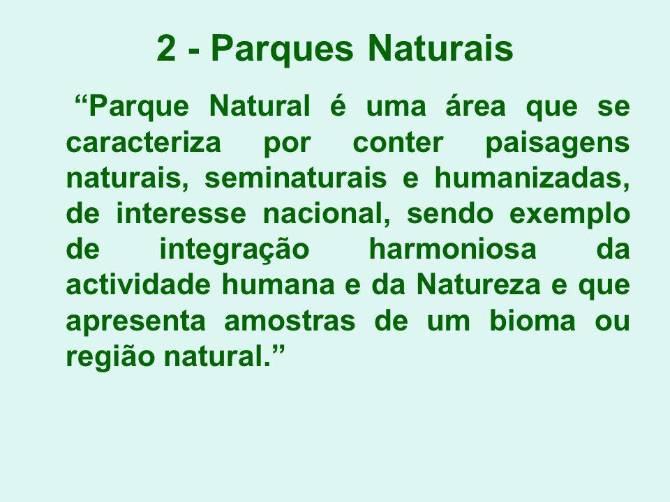 2 - Parques Naturais