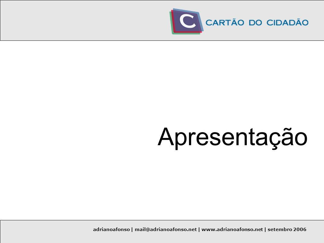 Apresentação adrianoafonso | mail@adrianoafonso.net | www.adrianoafonso.net | setembro 2006