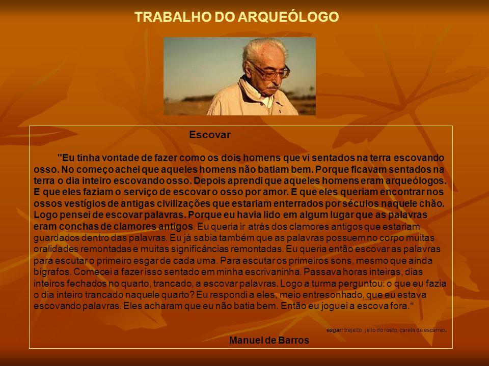 TRABALHO DO ARQUEÓLOGO