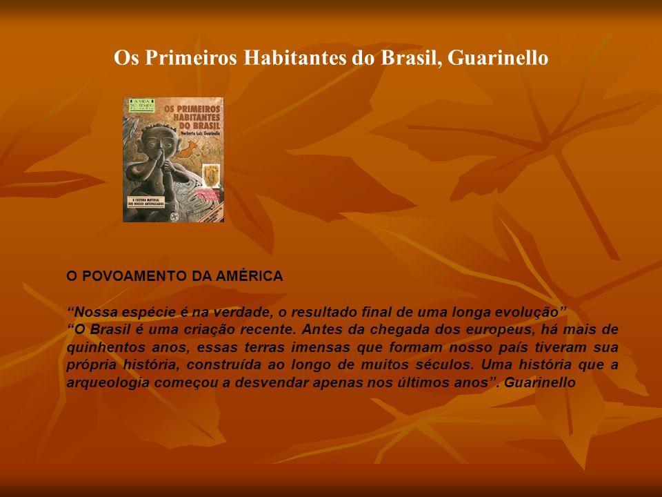 Os Primeiros Habitantes do Brasil, Guarinello