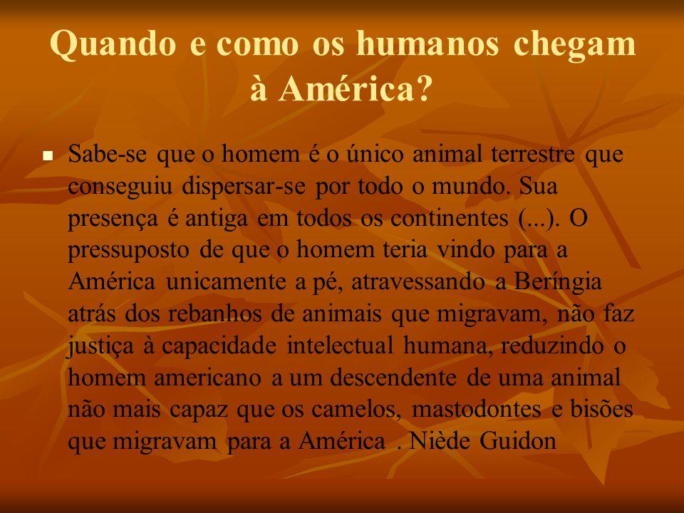 Quando e como os humanos chegam à América