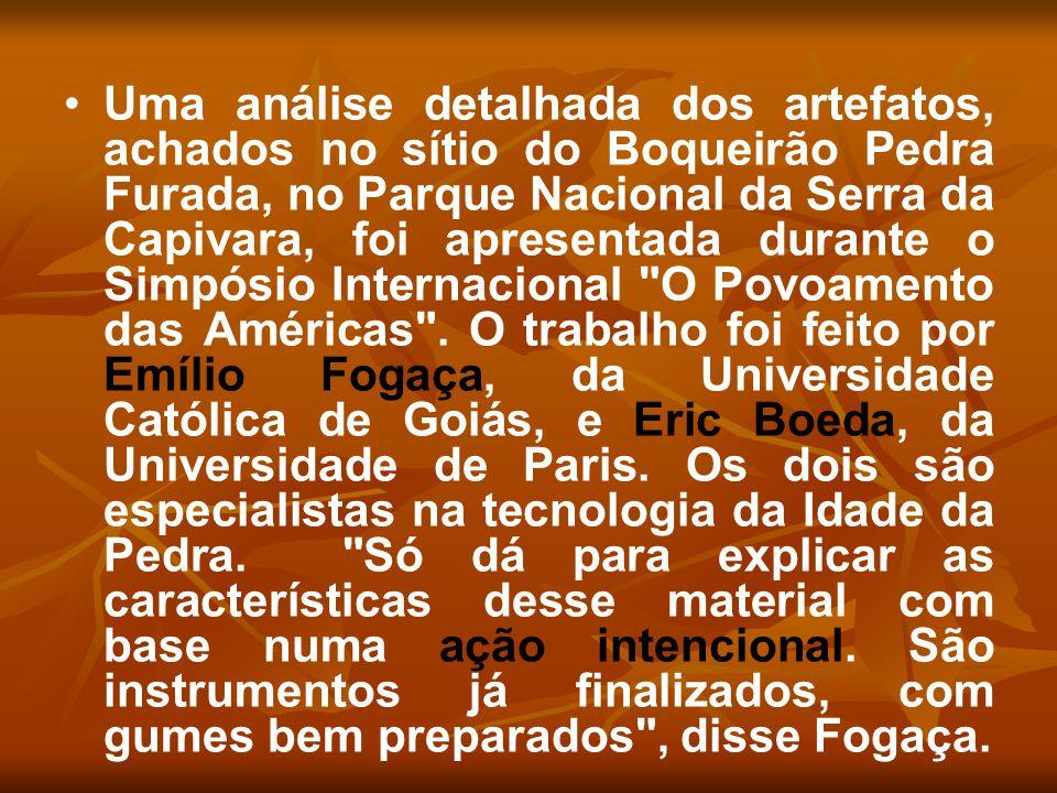 Uma análise detalhada dos artefatos, achados no sítio do Boqueirão Pedra Furada, no Parque Nacional da Serra da Capivara, foi apresentada durante o Simpósio Internacional O Povoamento das Américas .