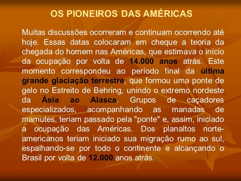 OS PIONEIROS DAS AMÉRICAS