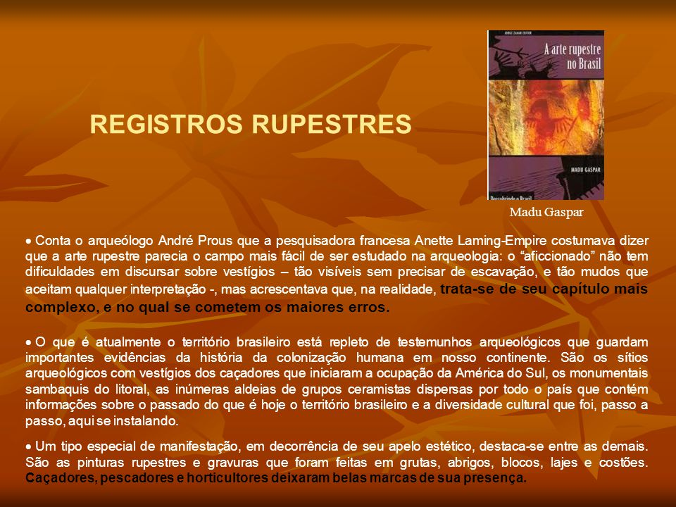REGISTROS RUPESTRES Madu Gaspar
