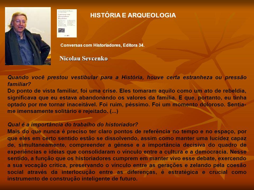 HISTÓRIA E ARQUEOLOGIA