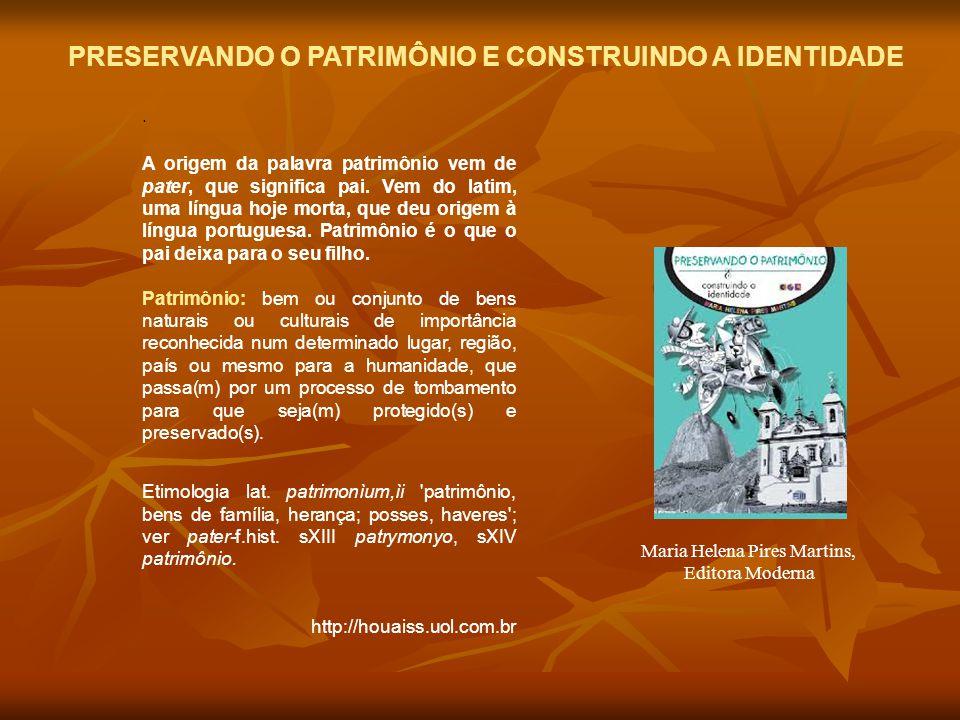 Maria Helena Pires Martins,