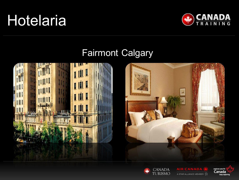 Hotelaria Fairmont Calgary