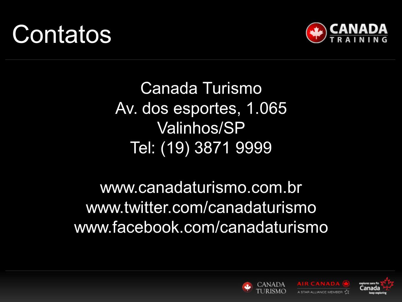 Contatos Canada Turismo Av. dos esportes, 1.065 Valinhos/SP
