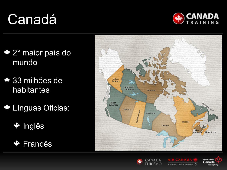 Canadá 2° maior país do mundo 33 milhões de habitantes
