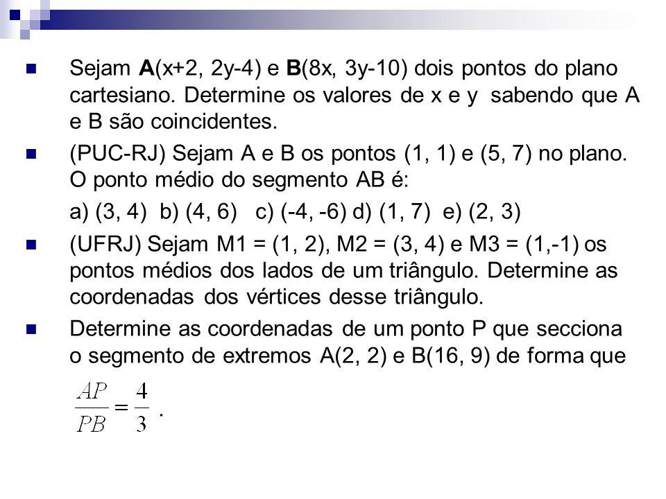 Sejam A(x+2, 2y-4) e B(8x, 3y-10) dois pontos do plano cartesiano