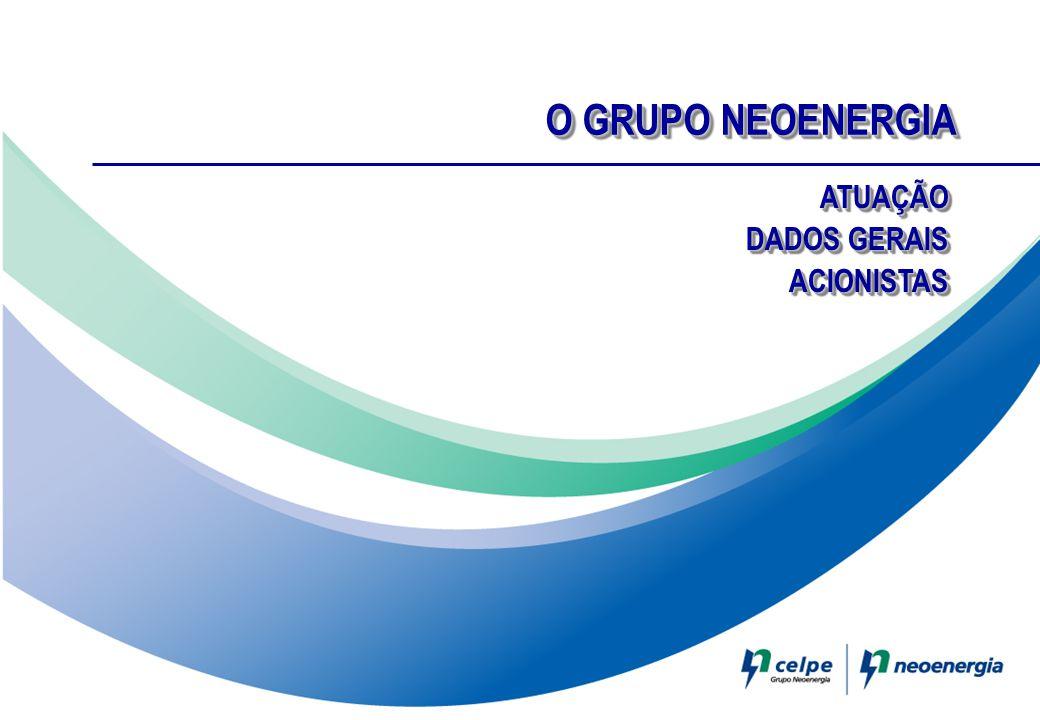 O GRUPO NEOENERGIA ATUAÇÃO DADOS GERAIS ACIONISTAS 1 1 1 1 1 1 1