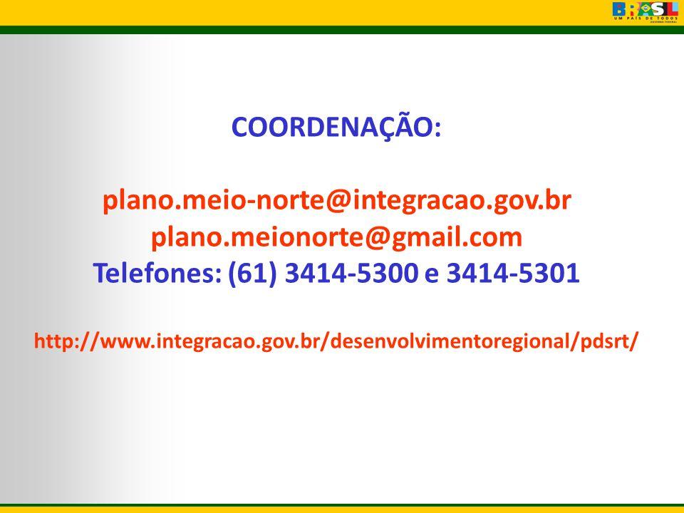 COORDENAÇÃO: plano.meio-norte@integracao.gov.br