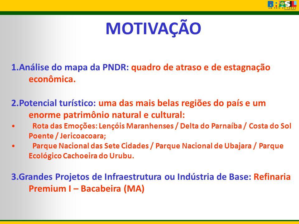 MOTIVAÇÃO 1.Análise do mapa da PNDR: quadro de atraso e de estagnação econômica.