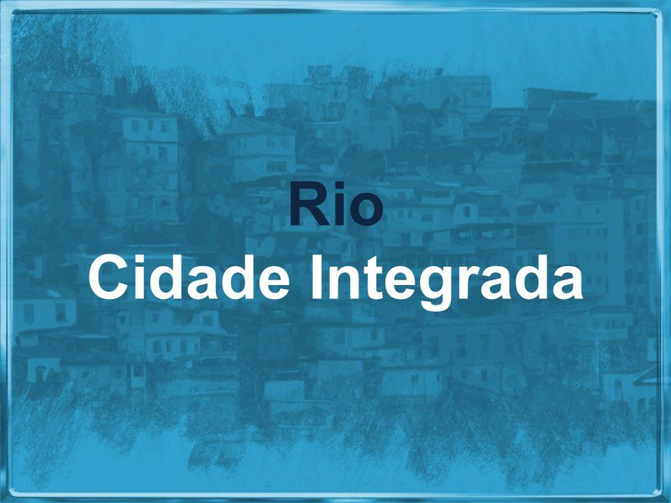 Visão Rio Cidade Integrada INSTITUTO PEREIRA PASSOS – IPP RIO