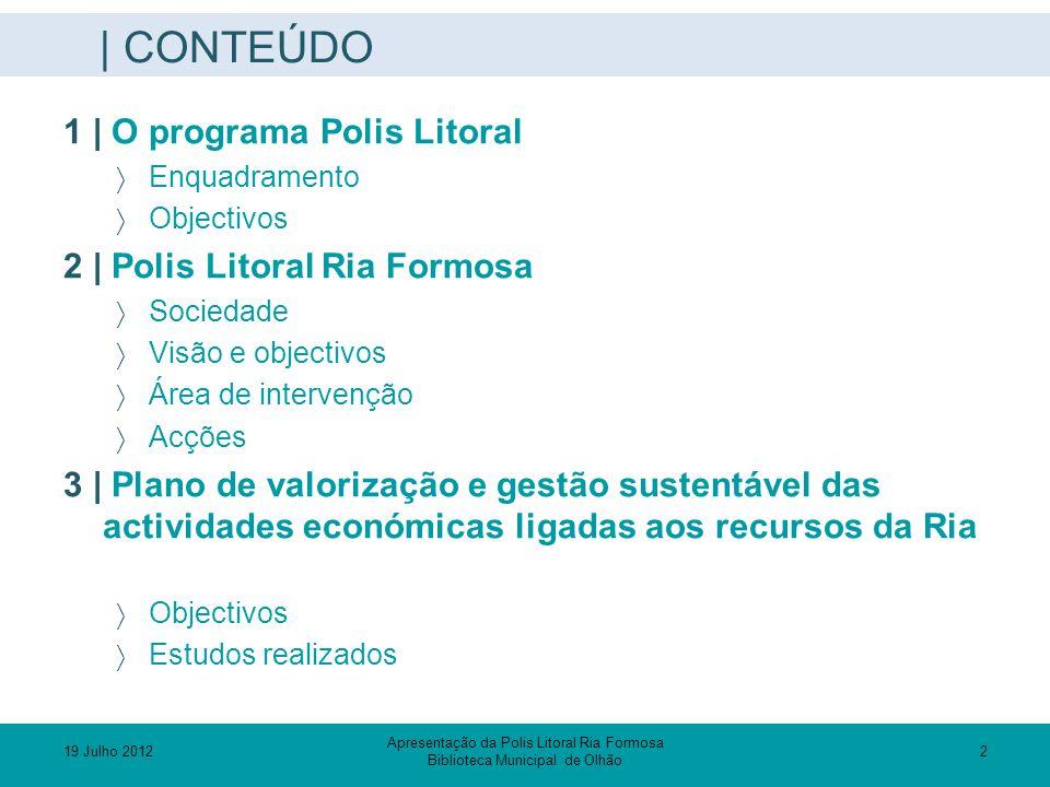 | CONTEÚDO 1 | O programa Polis Litoral 2 | Polis Litoral Ria Formosa
