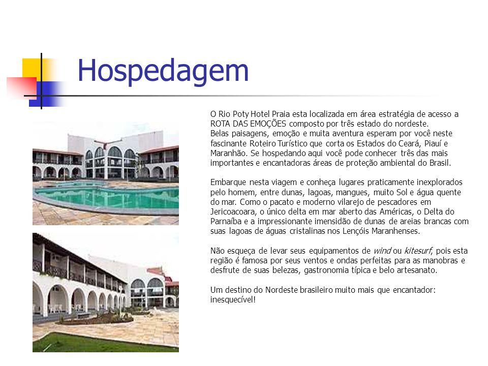 Hospedagem O Rio Poty Hotel Praia esta localizada em área estratégia de acesso a ROTA DAS EMOÇÕES composto por três estado do nordeste.