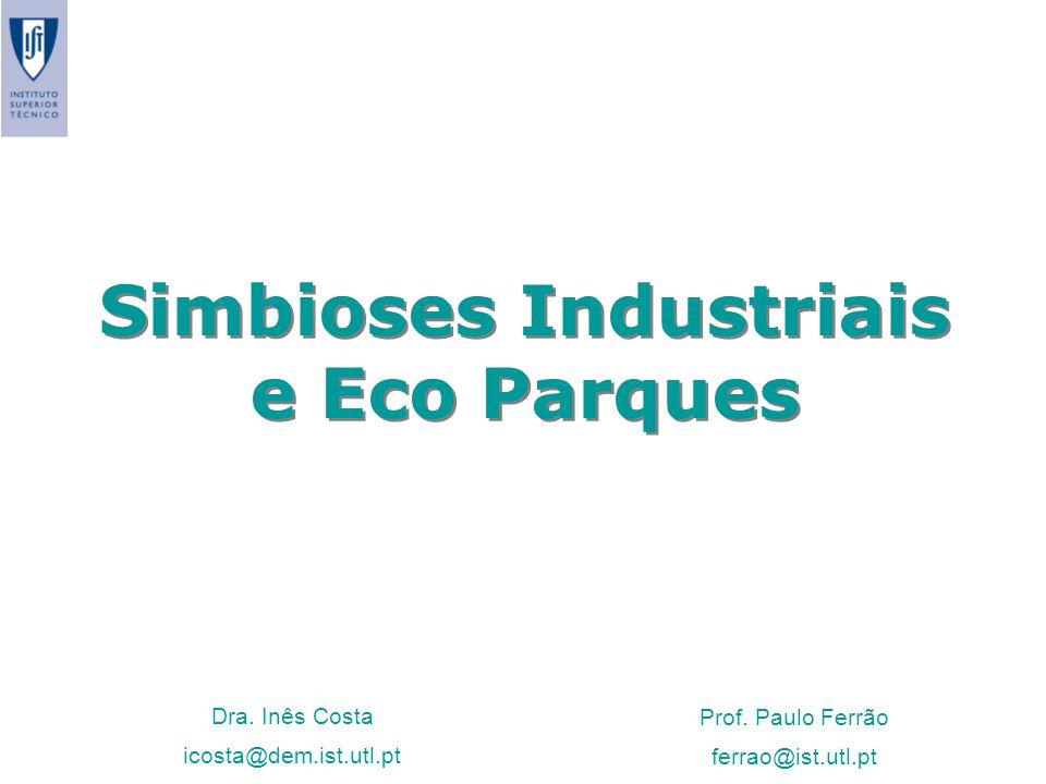 Simbioses Industriais e Eco Parques