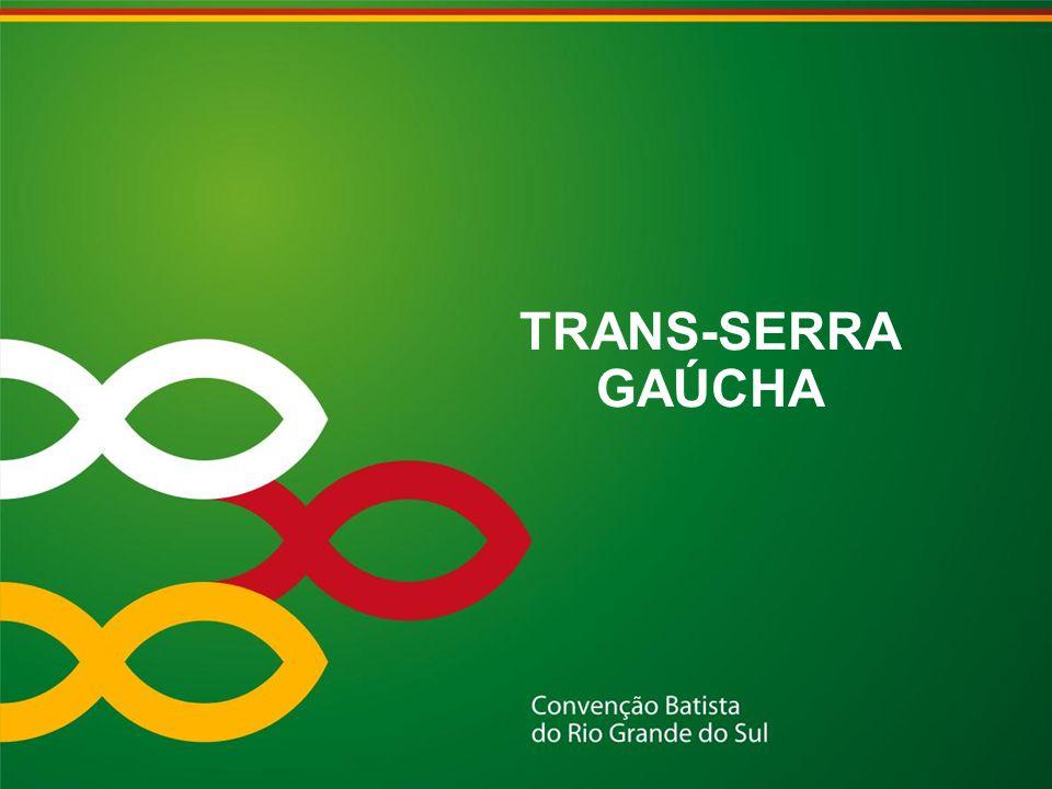 TRANS-SERRA GAÚCHA