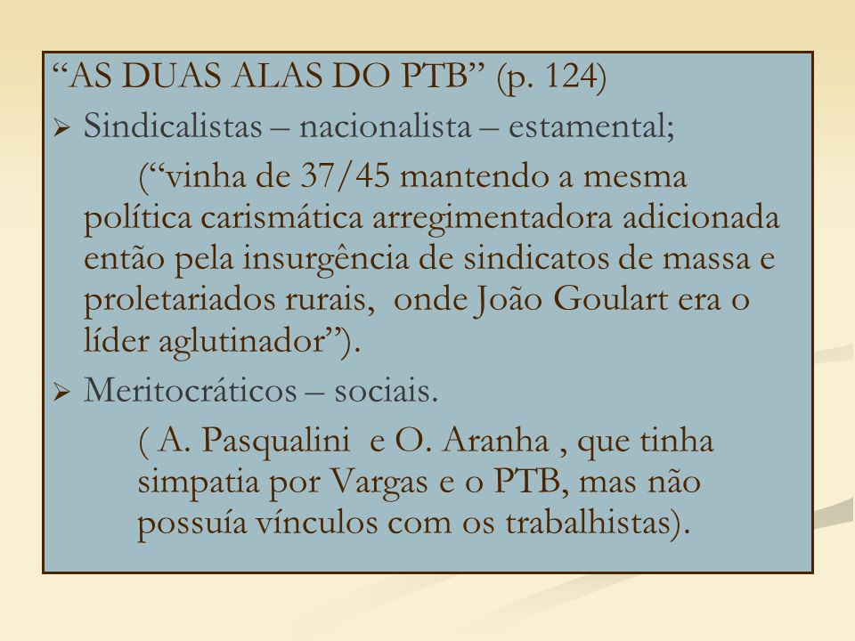 AS DUAS ALAS DO PTB (p. 124)
