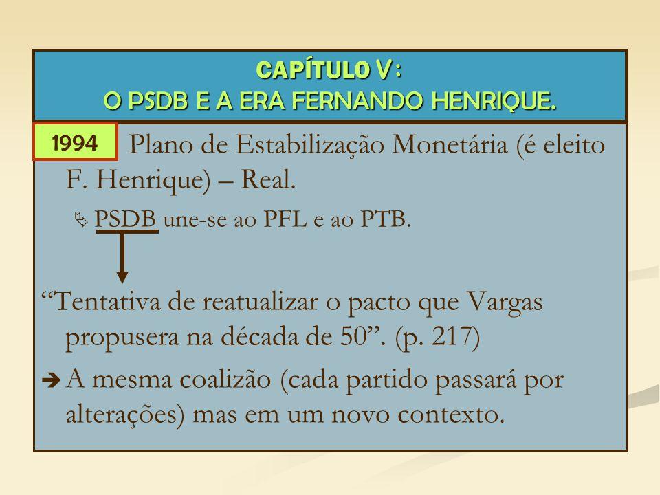 CAPÍTULO V: O PSDB E A ERA FERNANDO HENRIQUE.