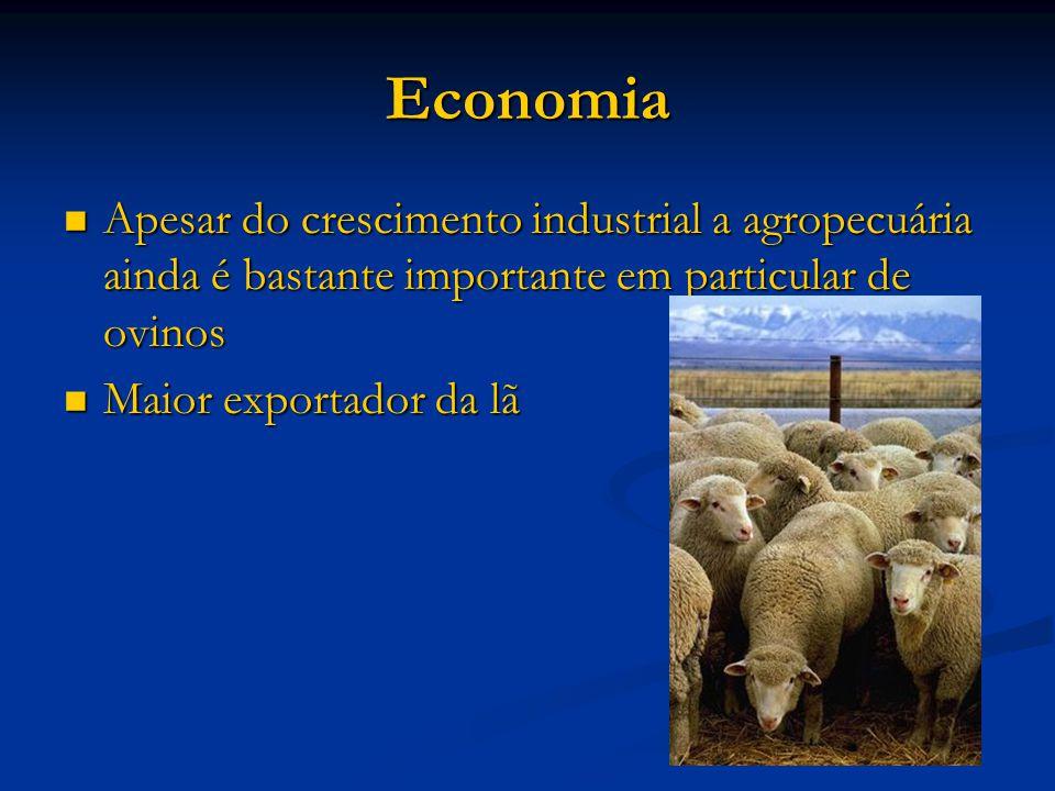 Economia Apesar do crescimento industrial a agropecuária ainda é bastante importante em particular de ovinos.