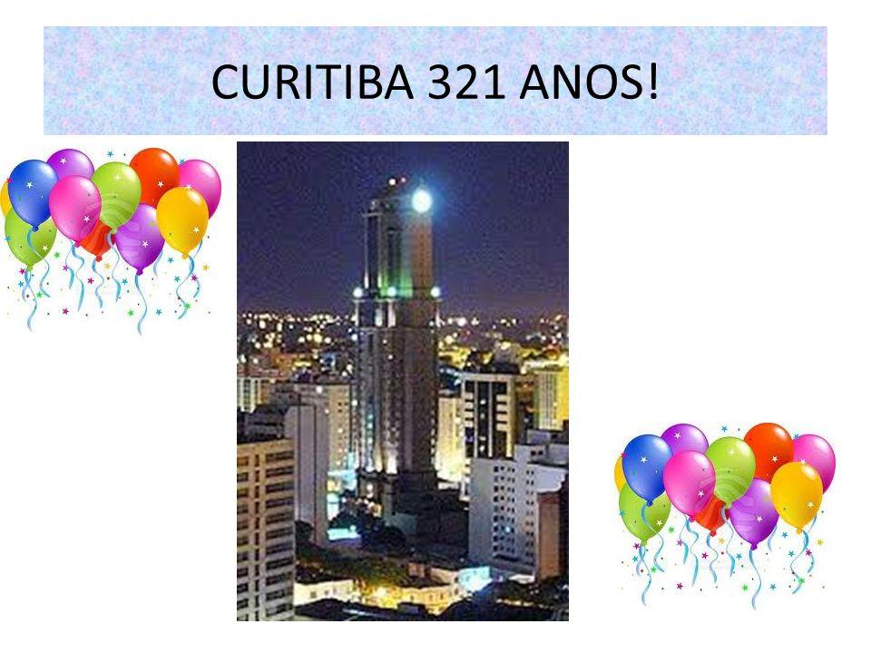 CURITIBA 321 ANOS!