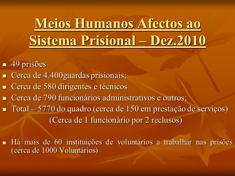 Meios Humanos Afectos ao Sistema Prisional – Dez.2010
