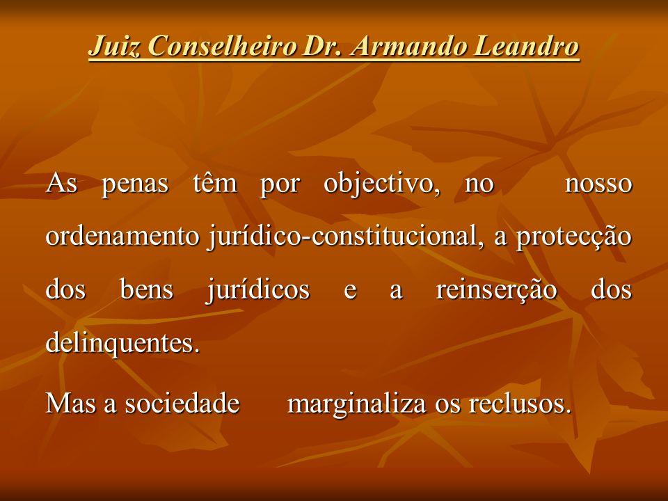 Juiz Conselheiro Dr. Armando Leandro
