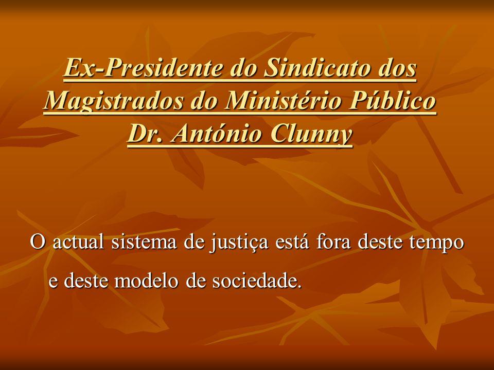 Ex-Presidente do Sindicato dos Magistrados do Ministério Público Dr