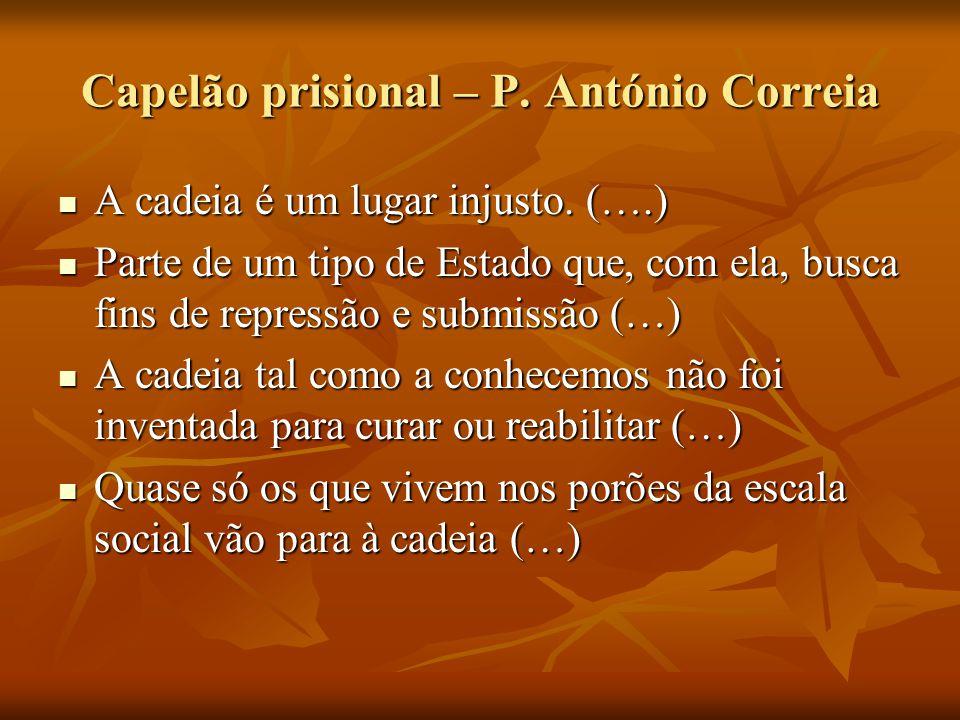 Capelão prisional – P. António Correia
