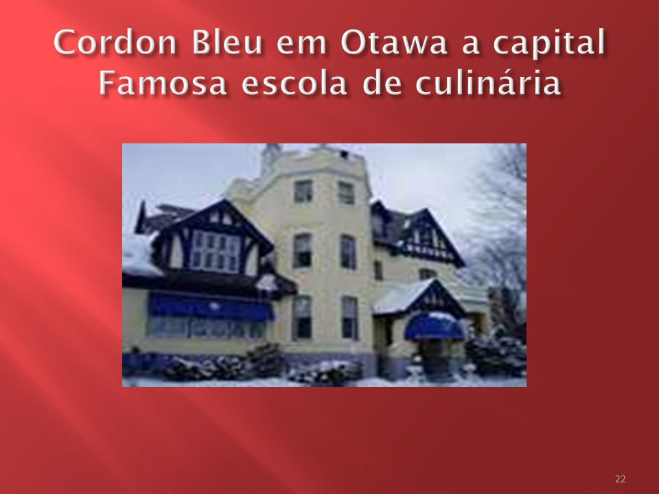 Cordon Bleu em Otawa a capital Famosa escola de culinária