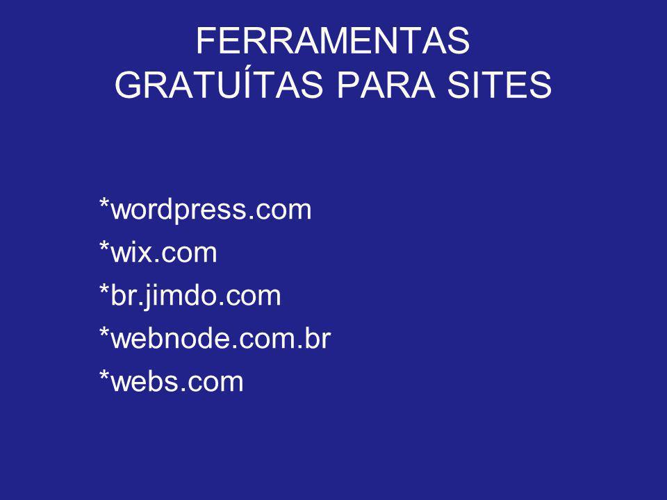FERRAMENTAS GRATUÍTAS PARA SITES