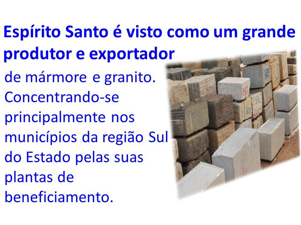 Espírito Santo é visto como um grande produtor e exportador