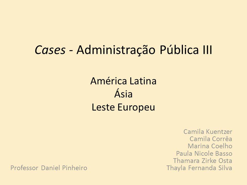 Cases - Administração Pública III América Latina Ásia Leste Europeu